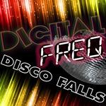 DIGITAL FREQ - Disco Falls (Front Cover)