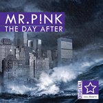 MR P!NK - The Day After (Front Cover)