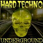 Hard Techno Underground (Best Of Schranz Vol 1)
