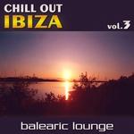 Chill Out Ibiza Vol 3 (Balearic Lounge)