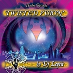 Twisted Vision (Compiled By DJ Leptit)