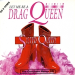 Let Me Be A Drag Queen (remixes)
