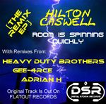 CASWELL, Hilton - Room Is Spinning Quickly: The Remix EP (Front Cover)