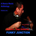 VARIOUS - Funky Junction Classics Club Anthems (Front Cover)