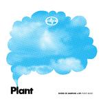 Scion Sampler Vol 29: Plant Music
