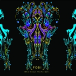 FOBI - What About The Forests (Front Cover)