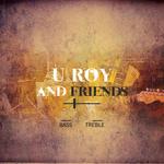 U-Roy & Friends