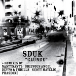 SDUK - Clunge EP (Front Cover)
