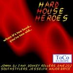 Hard House Heros Vol 01