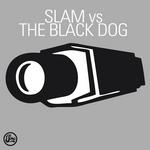 Slam Vs The Black Dog