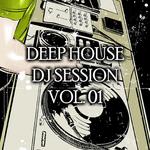 Deep House Session Vol 01