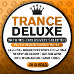 Trance Deluxe 2010: Vol 3 (30 Tunes Exclusively Selected)