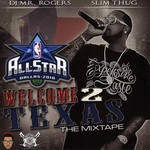 Welcome 2 Texas (All-Star 2010)
