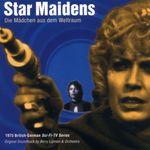 Star Maidens: Die Maedchen Aus Dem Weltraum