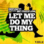 Let Me Do My Thing Vol 2