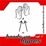 Hands Up Hypes: Vol 1