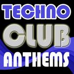 Techno Club Anthems