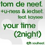 Your Time (2Night)