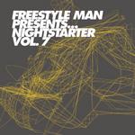 Freestyle Man Presents Nightstarter 7
