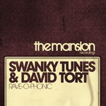 SWANKY TUNES/DAVID TORT - Rave O Phonic (Front Cover)