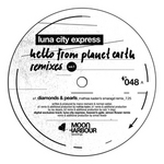 Hello From Planet Earth Remixes Vol 1