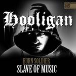 Slave Of Music