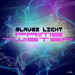 BLAUES LICHT - Prime Twister EP (Front Cover)