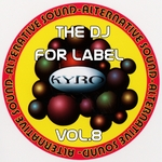 The DJ For Label: Vol 8