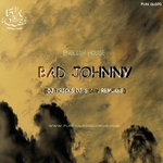 ENGLISH HOUSE - Bad Johnny (Front Cover)