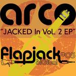 Jacked In Vol 2 EP