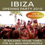 Ibiza Opening Party 2010