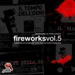 Dandi & Ugo vs Piatto Present Fireworks: Vol 5