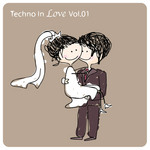 Techno In Love: Vol 01