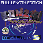 Bonzai 5: Into Another Dimension (Full Length Edition)
