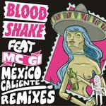 Mexico Caliente (remixes)