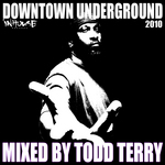 Downtown Underground 2010 Mix (unmixed tracks)