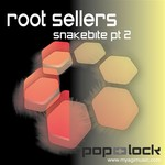 ROOT SELLERS - Snakebite Pt 2 (Front Cover)