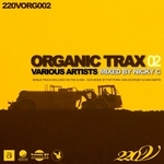 Organic Trax: Vol 02 (mixed by Nicky C) (unmixed tracks)