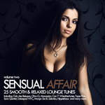 Sensual Affair Vol 2 (25 Smooth & Relaxed Lounge Tunes)