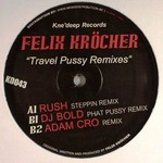 Travel Pussy (remixes)