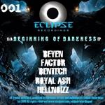 Beginning Of Darkness EP