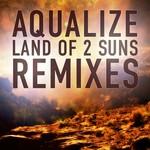 Land Of 2 Suns EP (remix)