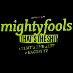 MIGHTYFOOLS - That's The Shit (Front Cover)