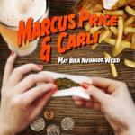 PRICE, Marcus/CARLI - Mat Bira Kvinnor Weed EP (Front Cover)