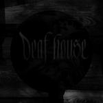 Deaf House EP