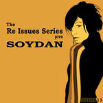 The Re issues Series Presents Soydan