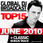 Global DJ Broadcast Top 15 June 2010
