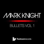 Bullets Vol 1