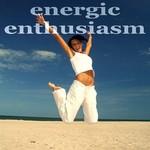 Energic Enthusiasm (Fitness House Music)