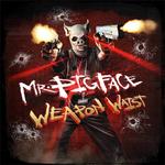 Mr Pigface Weapon Waist